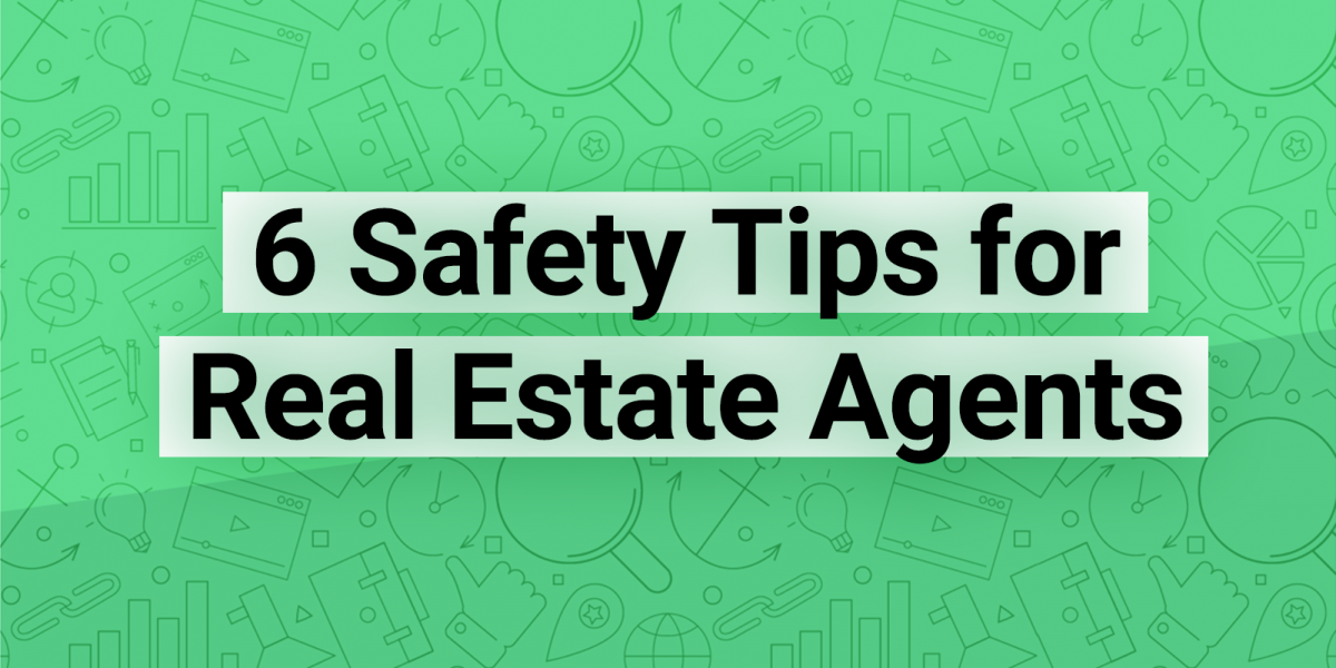 homesnap 6 agent safety tips