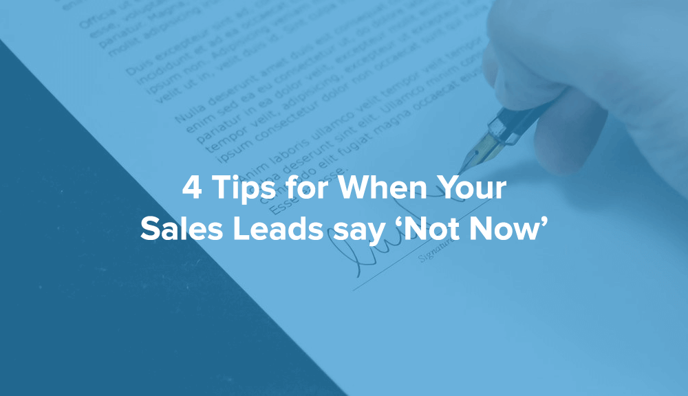 contactually when your sales leads say not now
