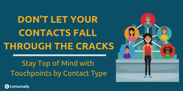 contactually dont let your contacts fall through the cracks 1