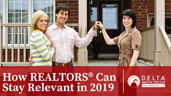 delta how realtors can stay relevant in 2019