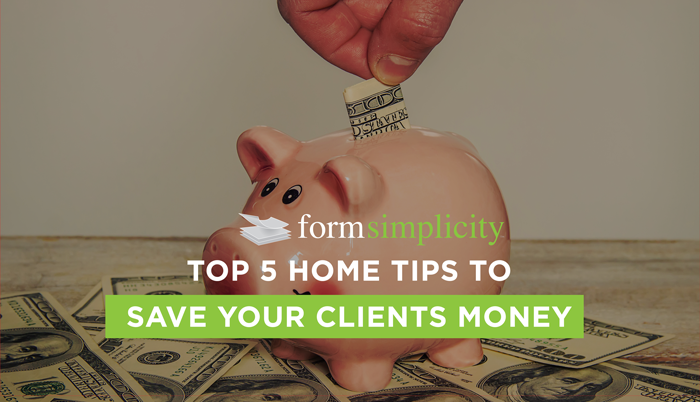 fs home tips to save your clients money
