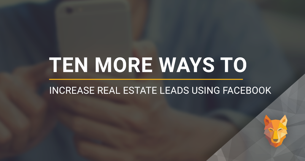 wolfnet increase real estate leads using facebook