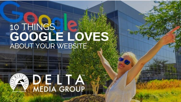 delta 10 things google loves about your website