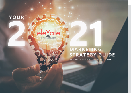 elevate 2021 marketing strategy guide