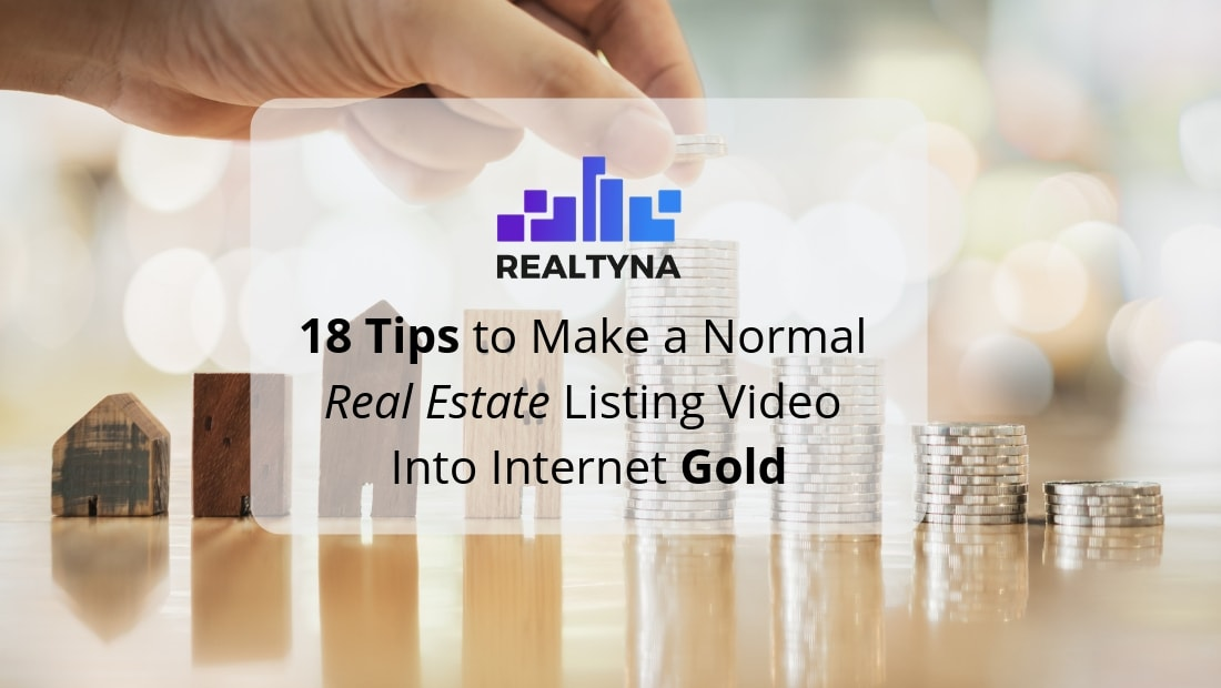 realtyna 18 tips real estate listing video