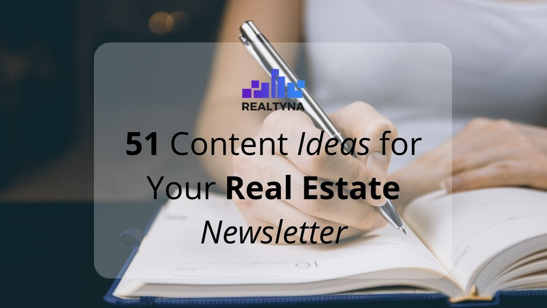 realtyna 51 content ideas newsletter