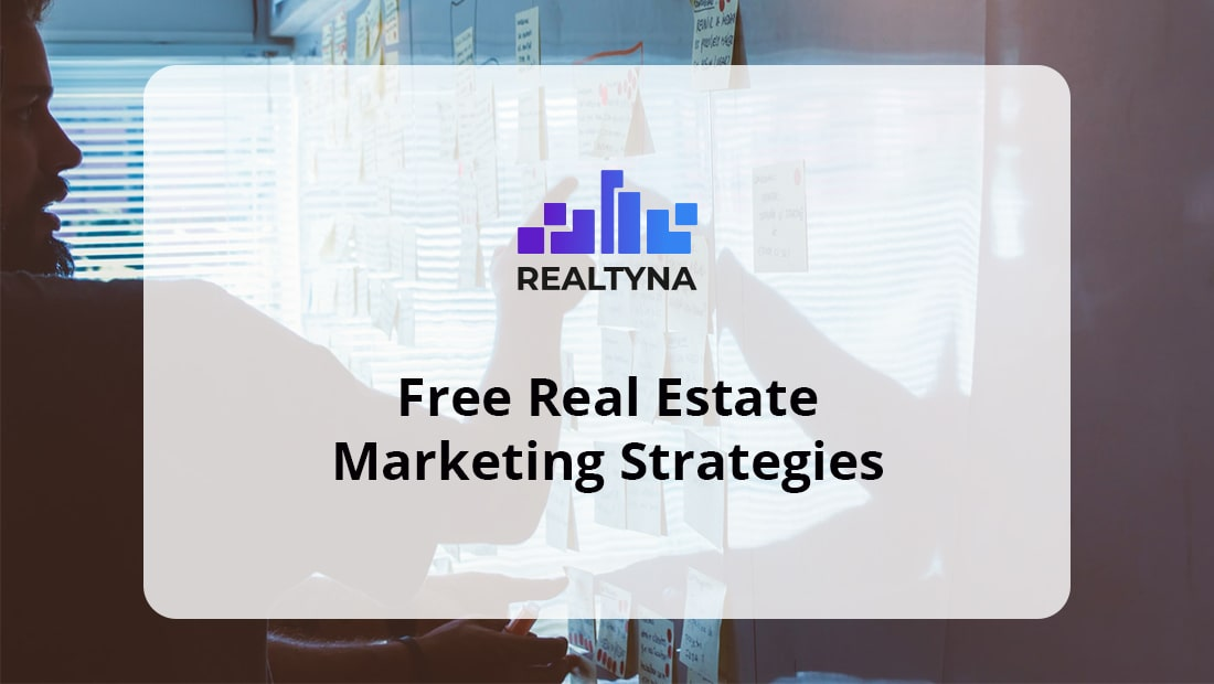 realtyna Free Real Estate Marketing Strategies